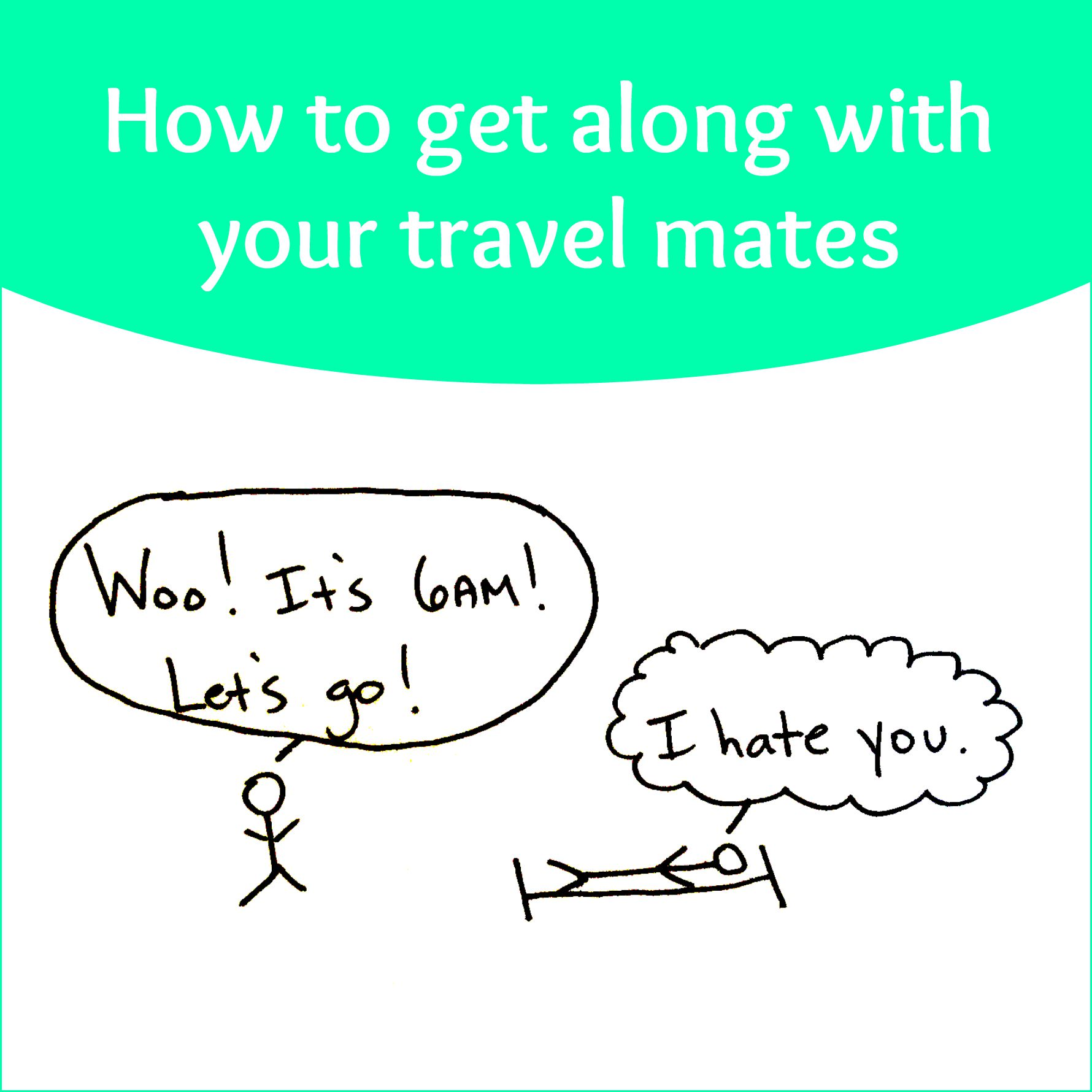 How to get along with your travel mates