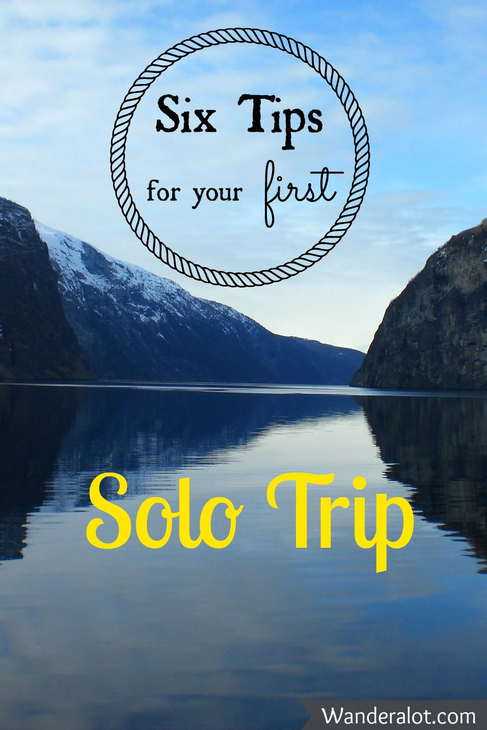 Six Tips for your first solo trip