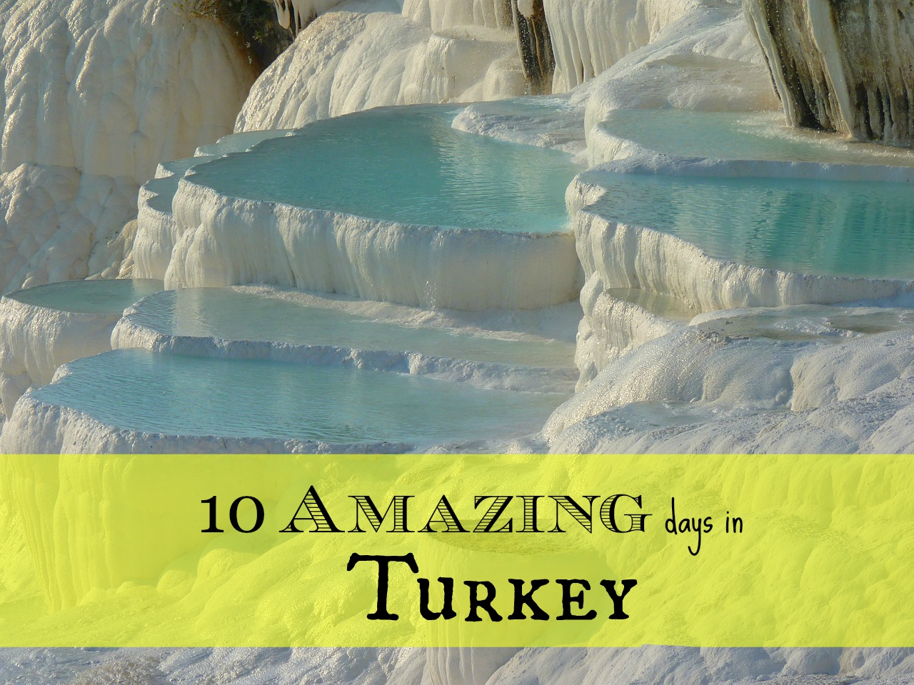 10 amazing days in turkey - wanderalot